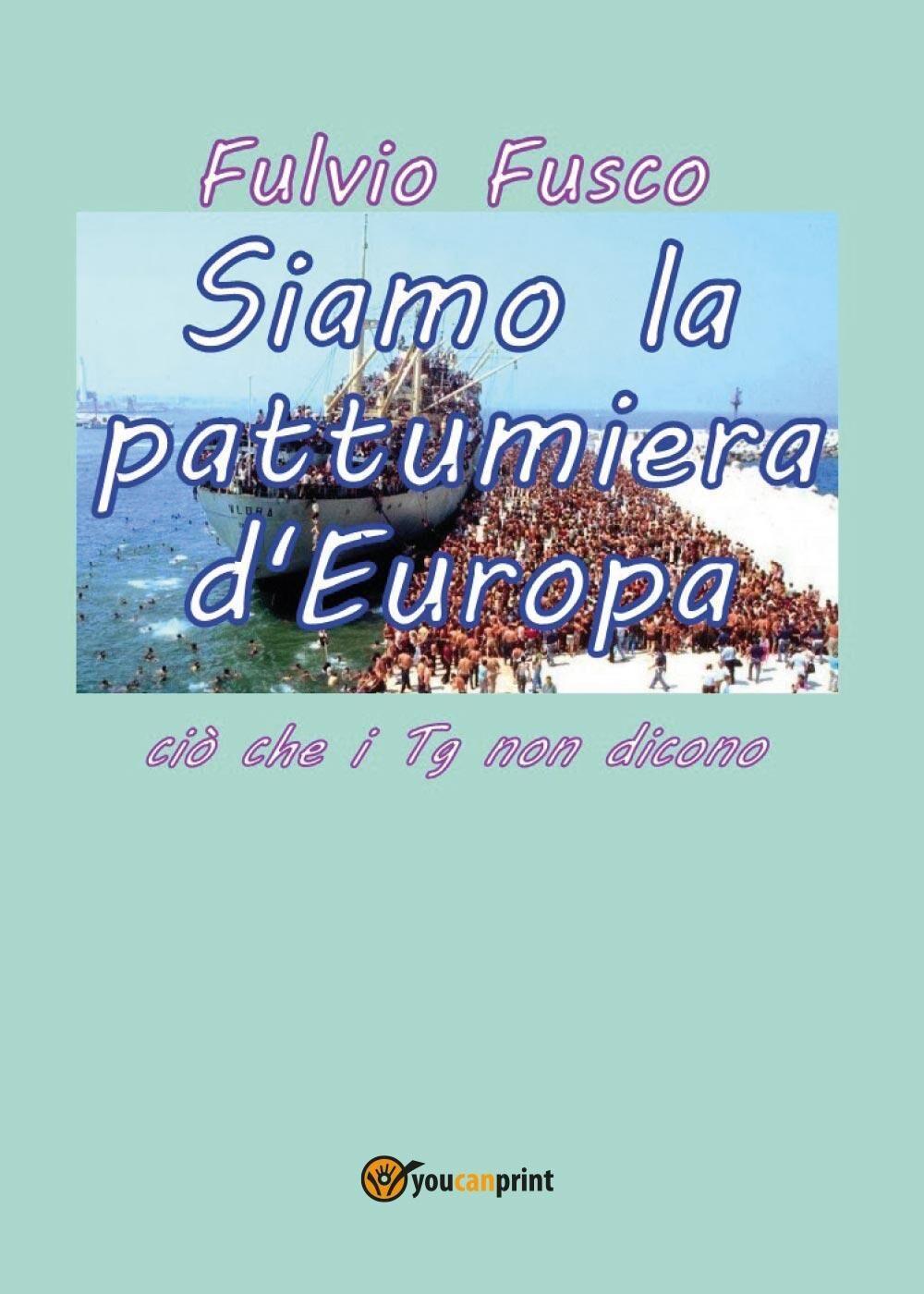 Siamo la pattumiera d'Europa