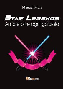 Amore oltre ogni galassia. Star legends