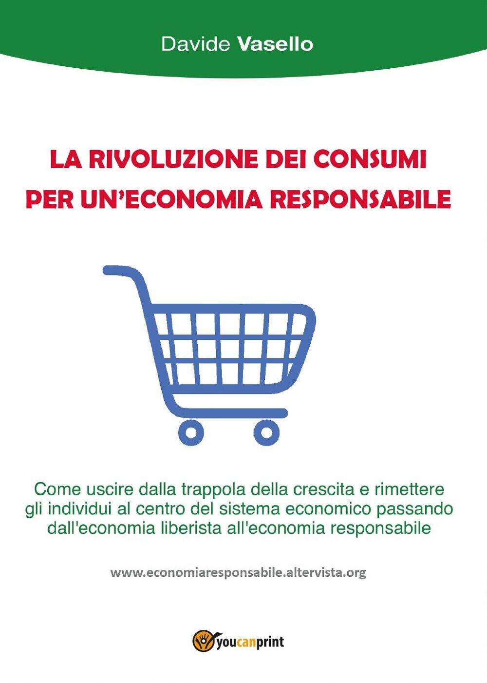 La rivoluzione dei consumi per un'economia responsabile