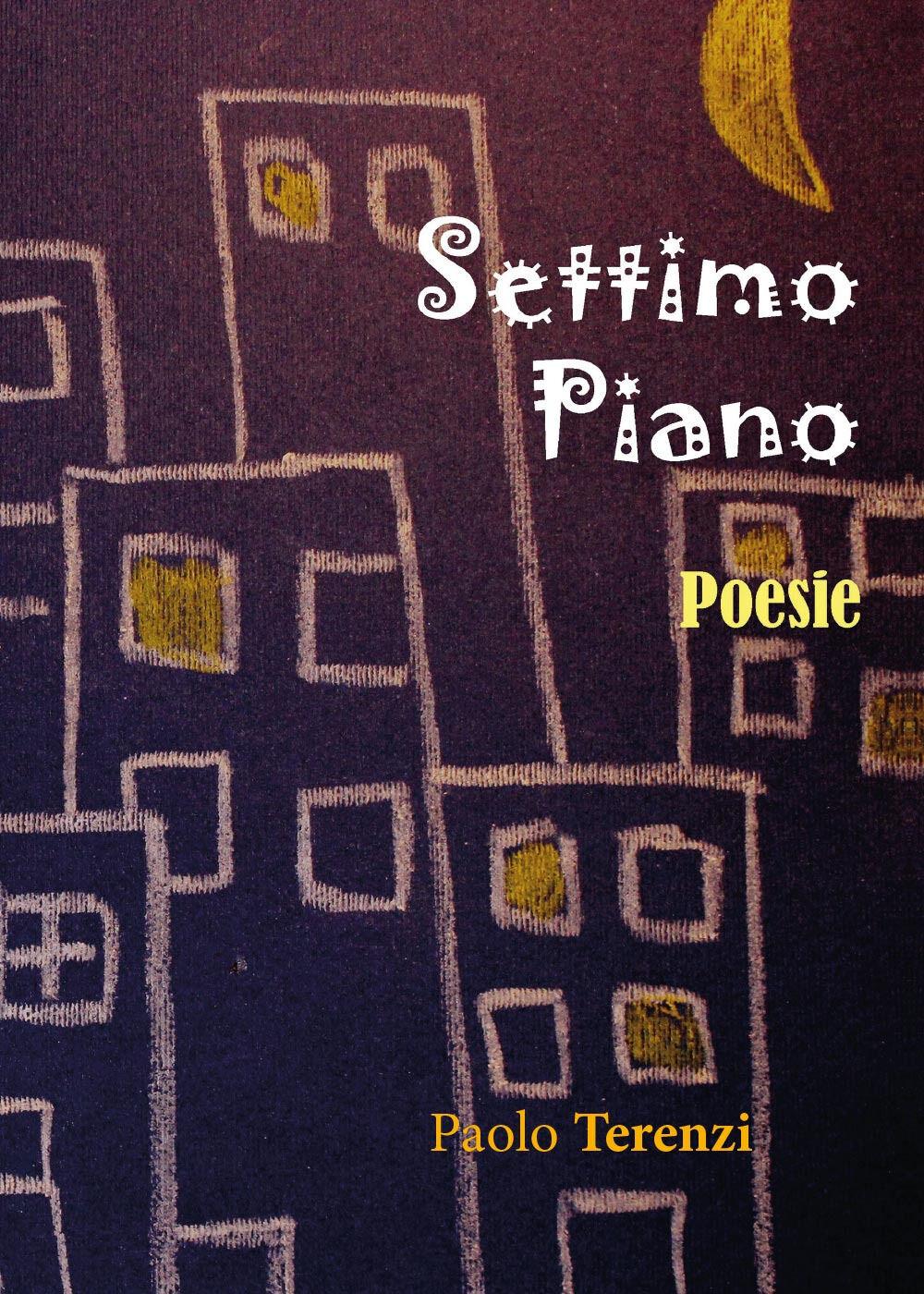 Settimo piano. Poesie romanesche