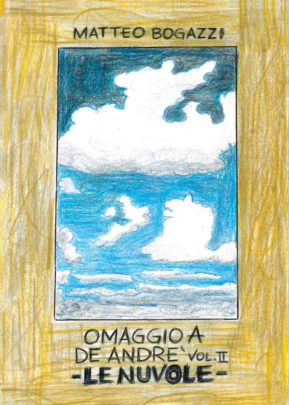 Omaggio a De Andrè. Vol. 2: Le nuvole.