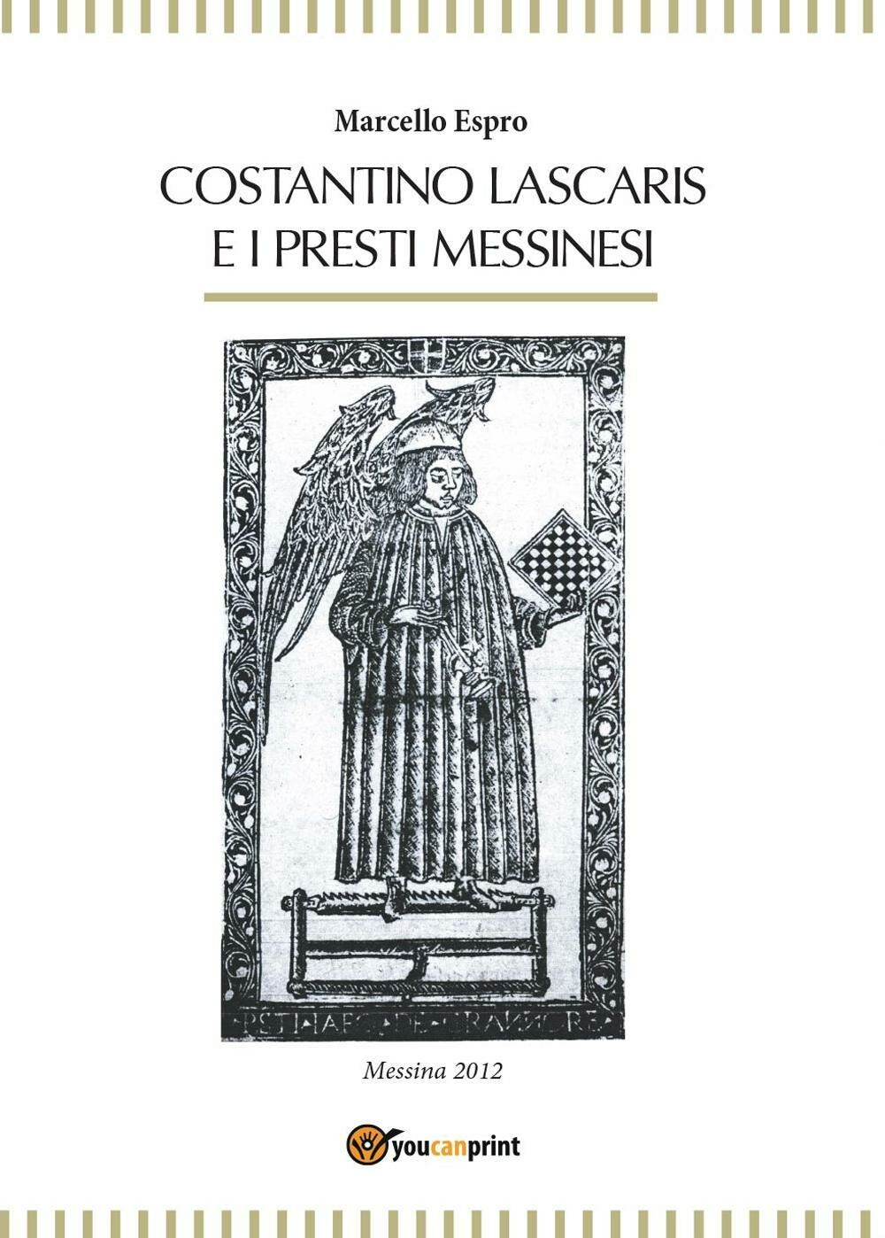 Costantino Lascaris e i presti messinesi