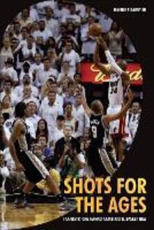 Winniearcher.com Shots for the ages. I canestri che hanno cambiato il basket NBA Image