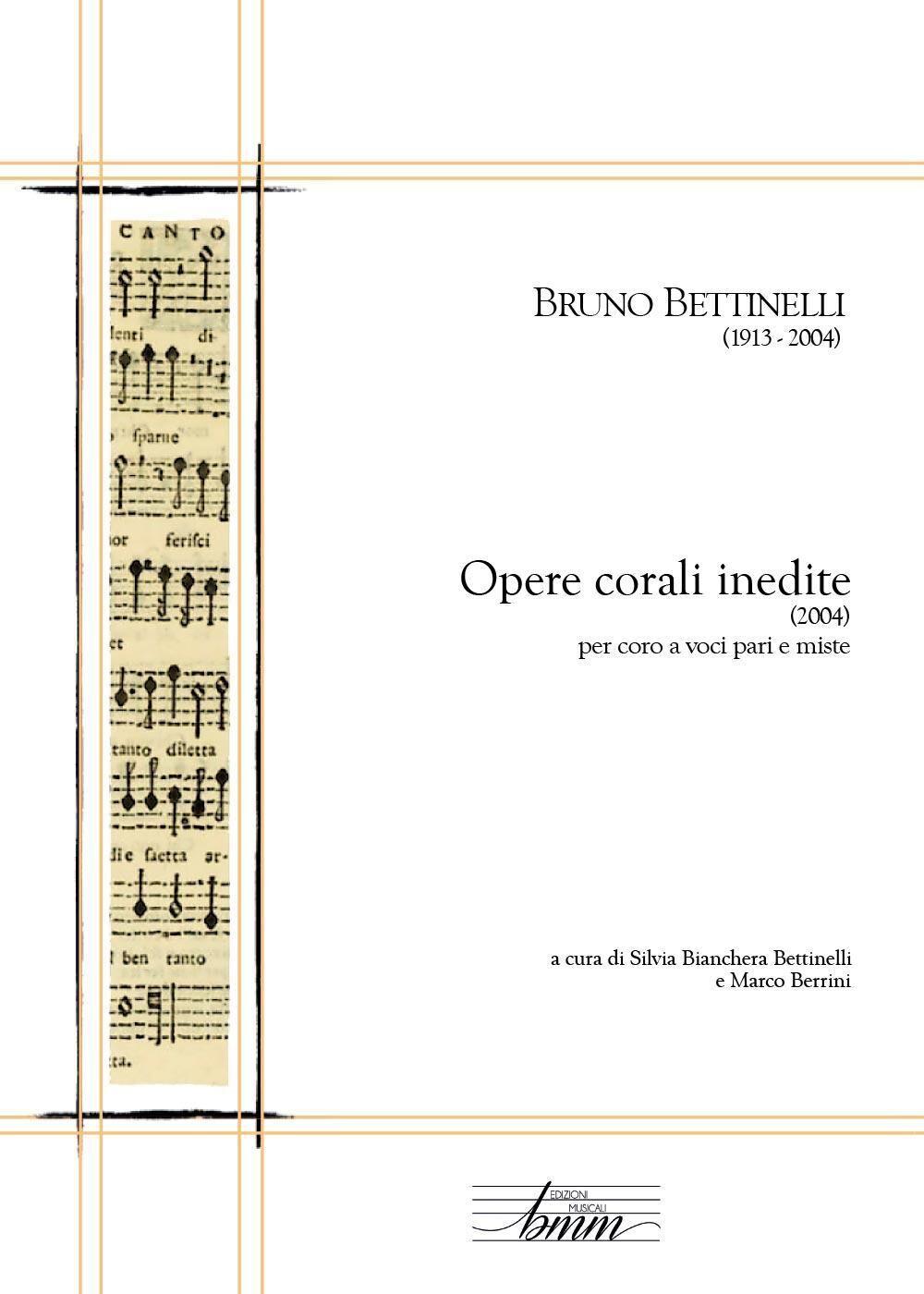 Bruno Bettinelli. Opere corali inedite
