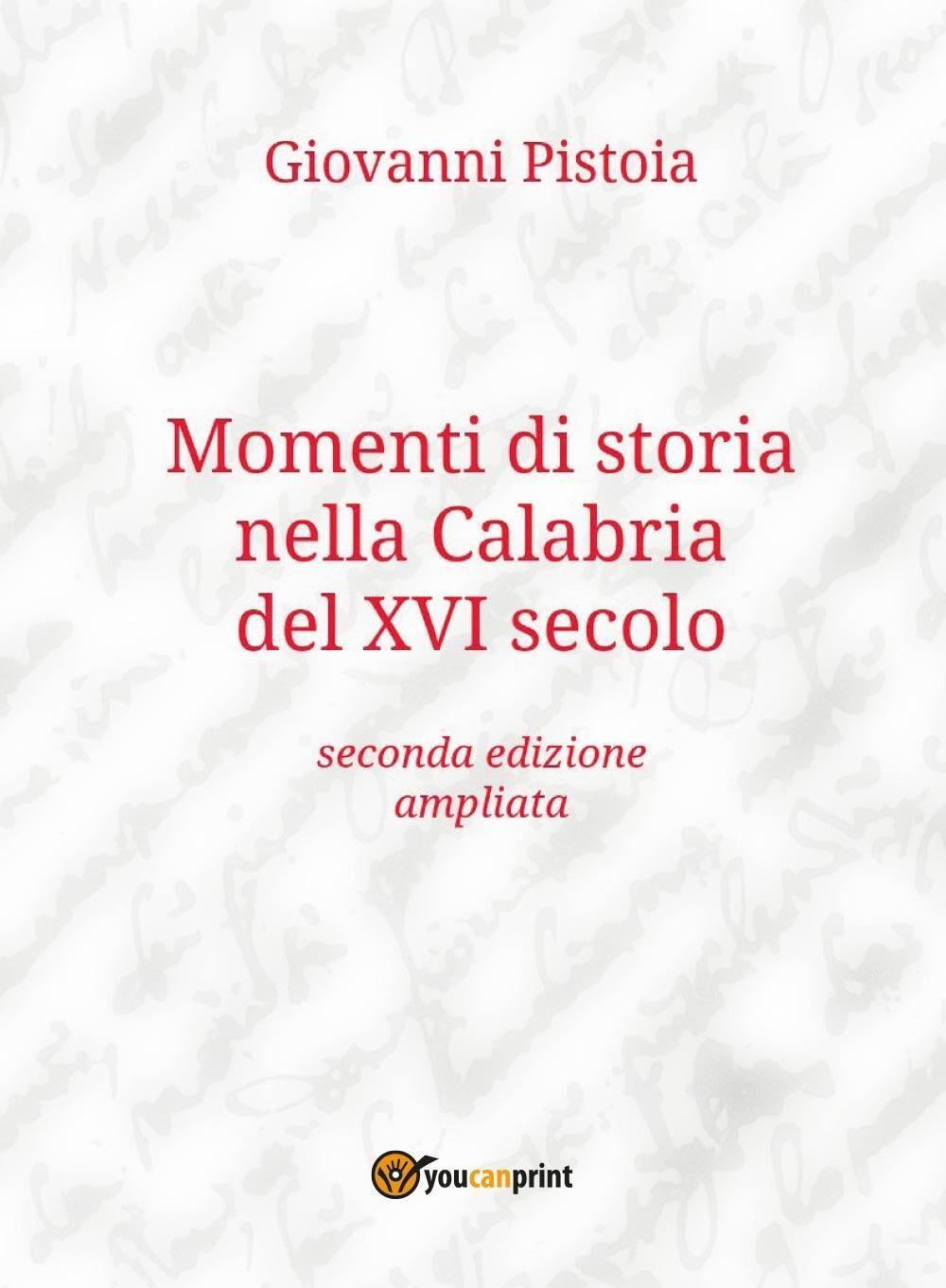 Momenti di storia nella Calabria del XVI secolo
