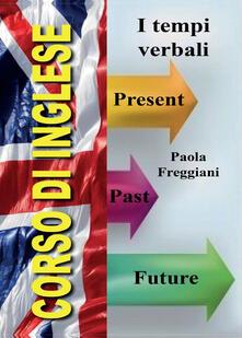 Vitalitart.it Corso di inglese: i tempi verbali Image