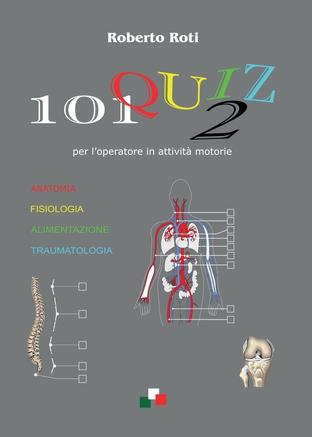 101 quiz per l'operatore in attività motorie. Vol. 2