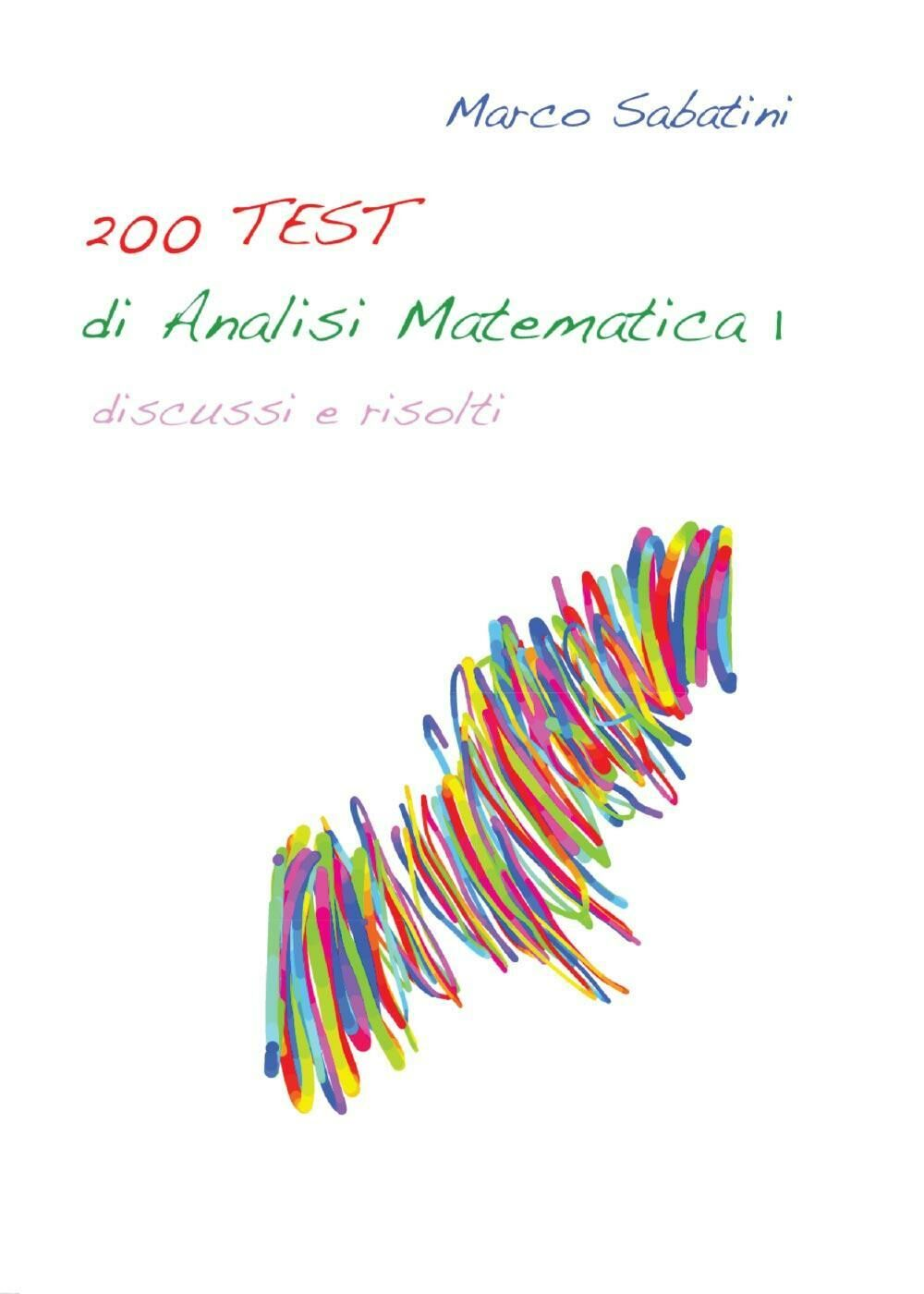 200 TEST di analisi matematica 1
