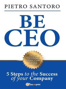 Be CEO - Pietro Santoro - ebook