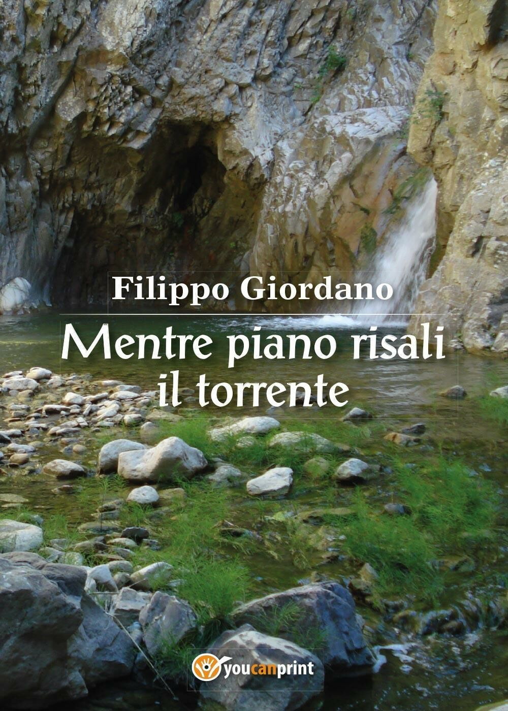 Mentre piano risali il torrente