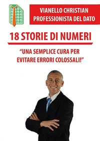 18 storie di numeri - Vianello Christian - wuz.it