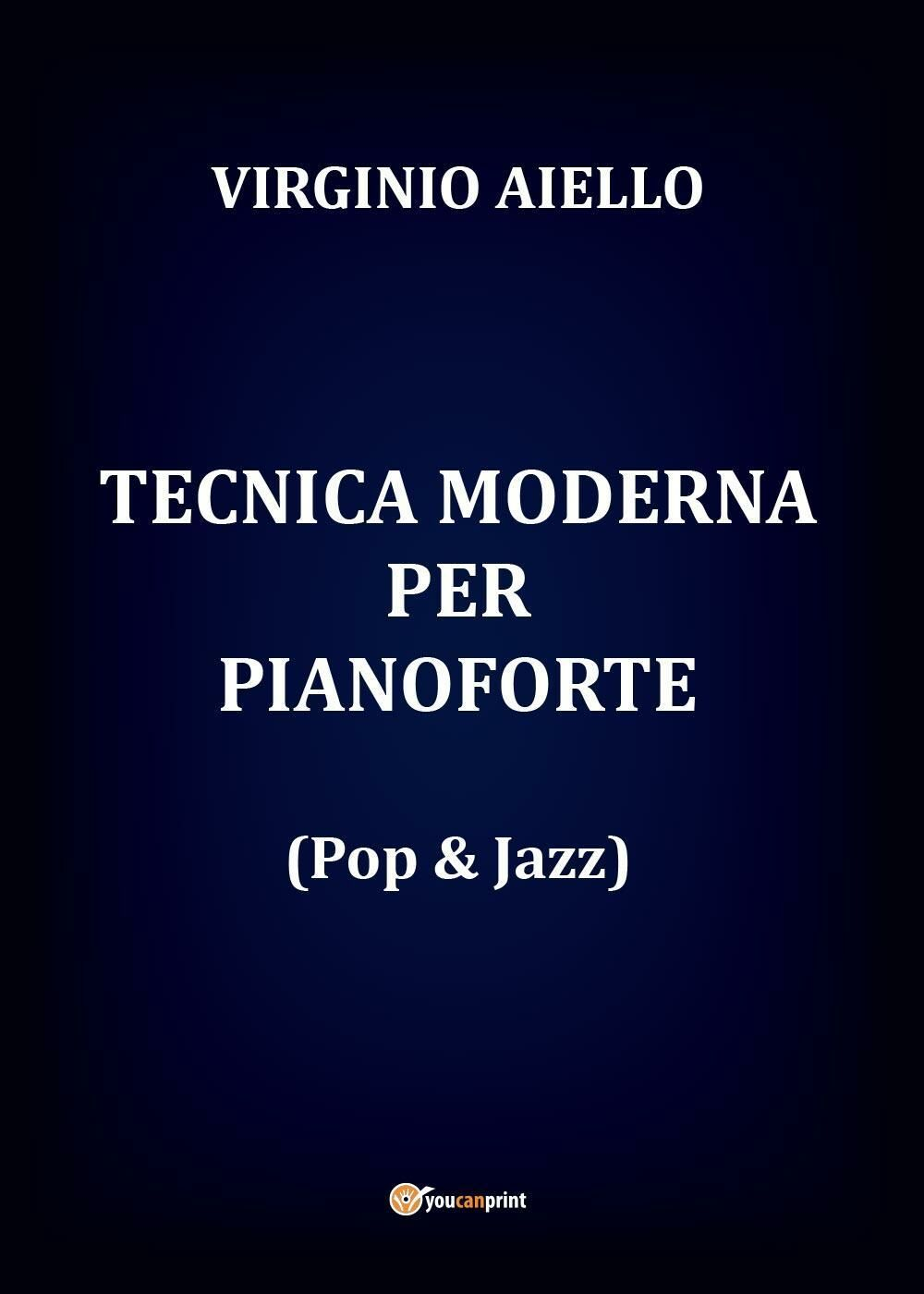 Tecnica moderna per pianoforte (pop & jazz)