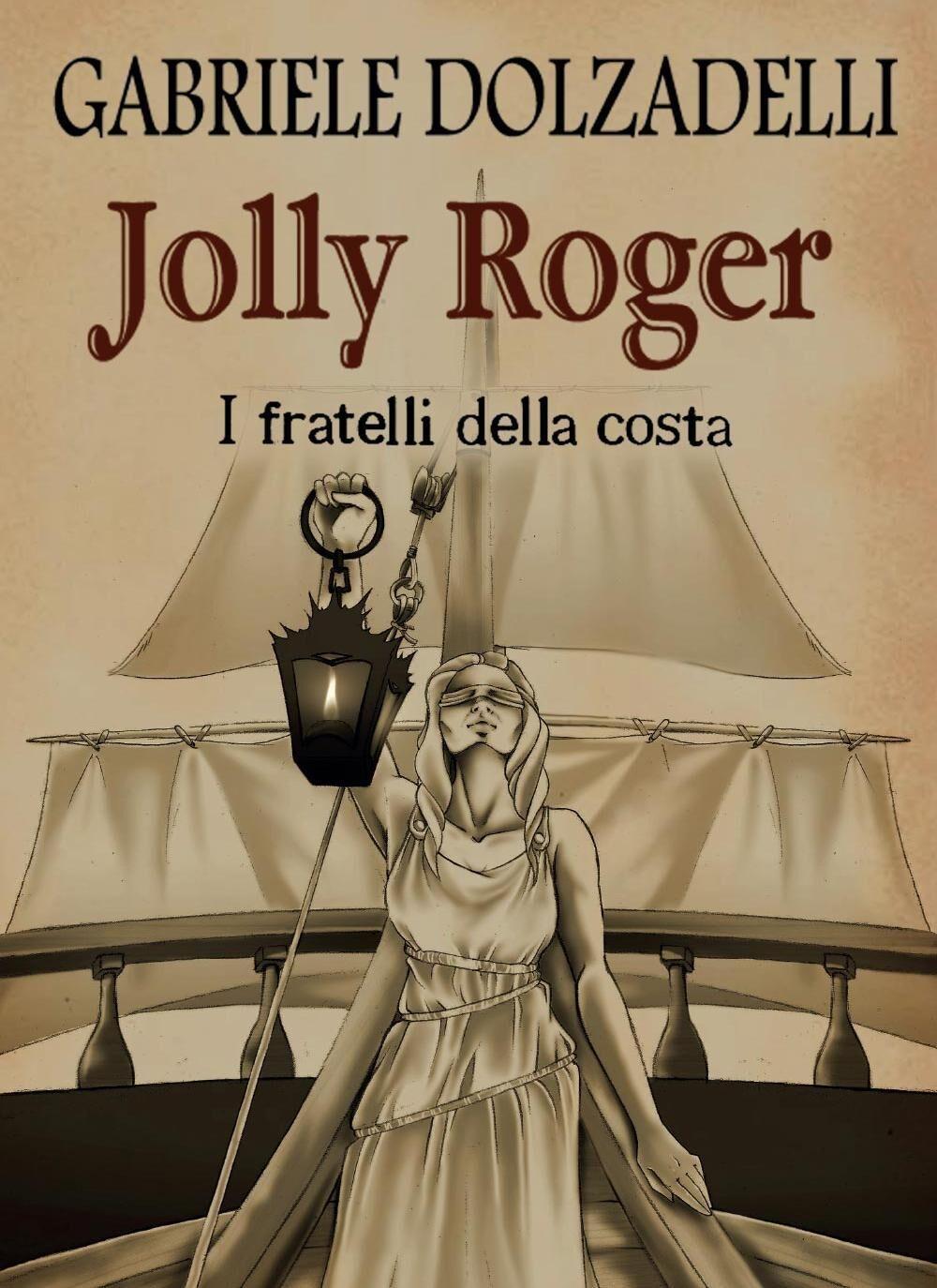 I fratelli della costa. Jolly Roger. Vol. 3