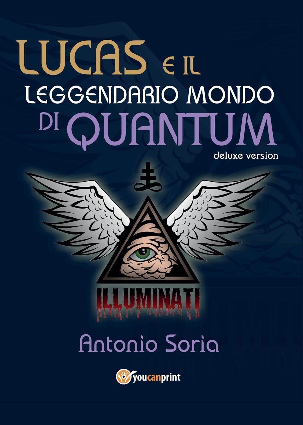 Lucas e il leggendario mondo di Quantum. Deluxe version. Premium edition