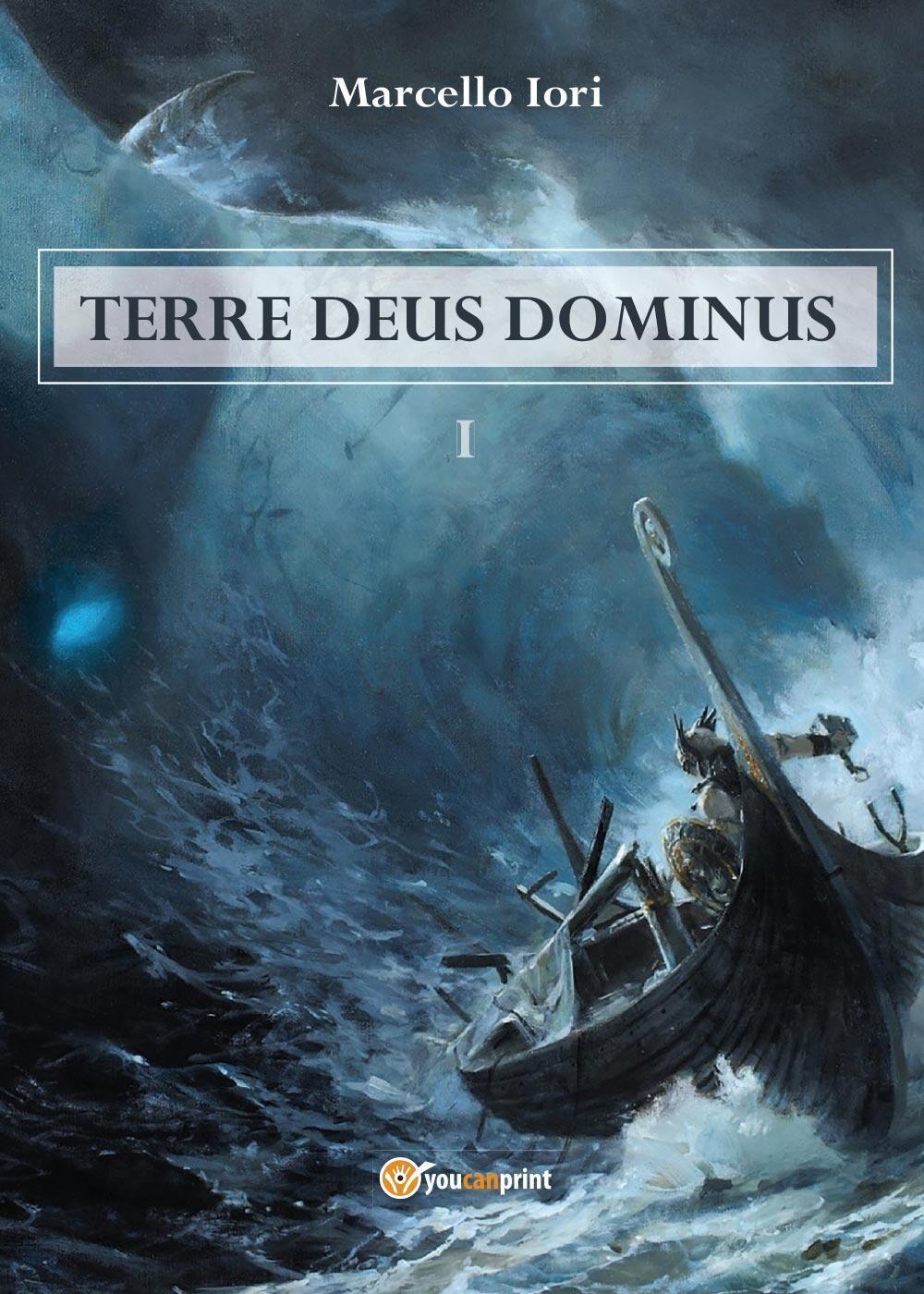 Terre Deus Dominus. Vol. 1