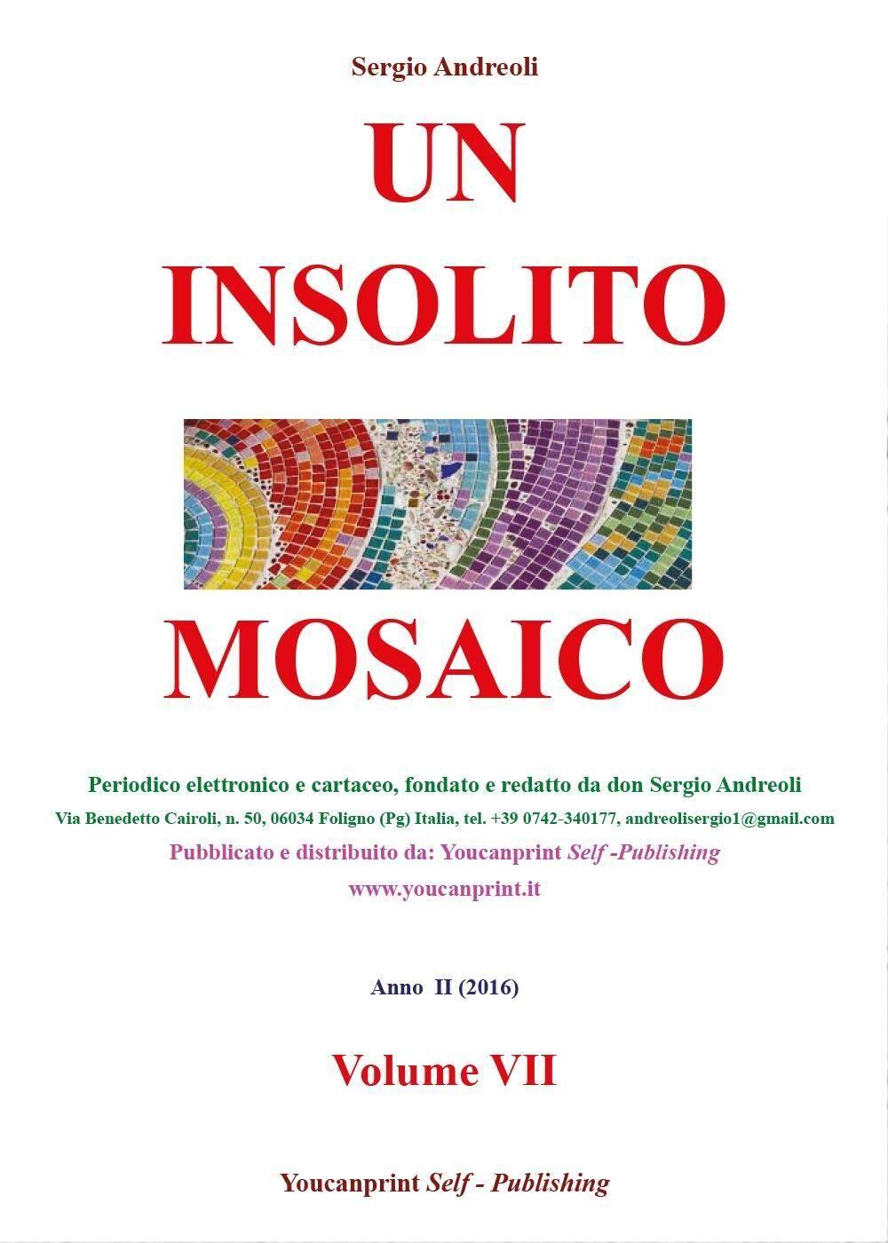 Un insolito mosaico. Vol. 7