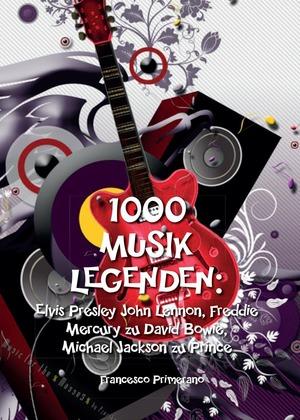 1000 musik legenden: Elvis Presley, John Lennon, Freddie Mercury zu David Bowie