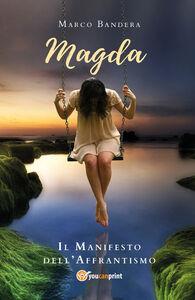 Magda. Il manifesto dell'affrantismo