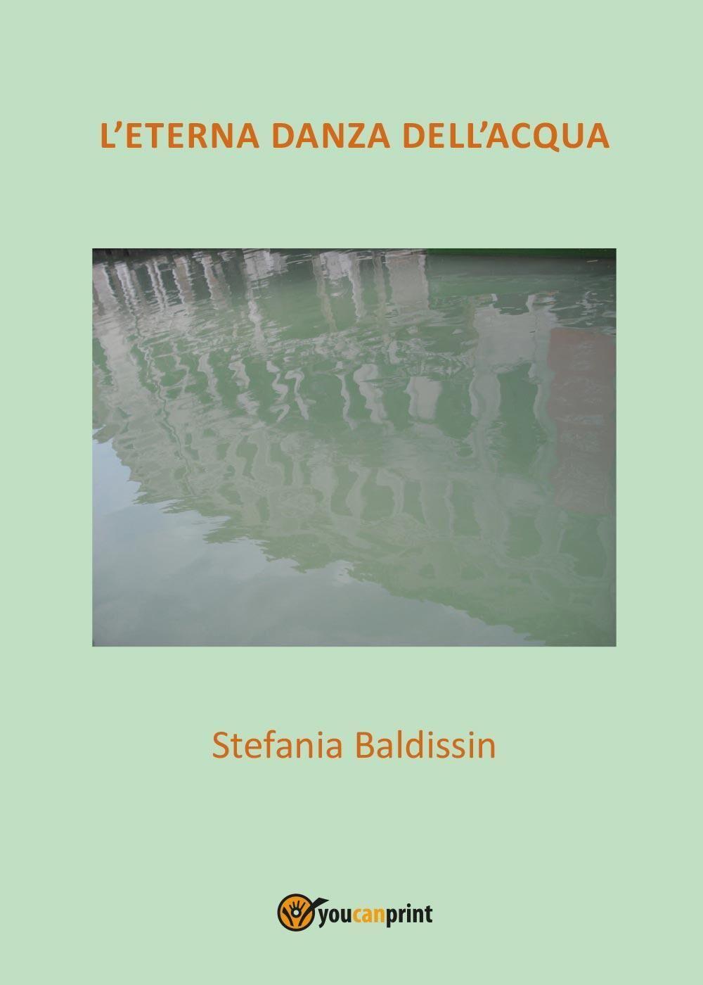 L' eterna danza dell'acqua