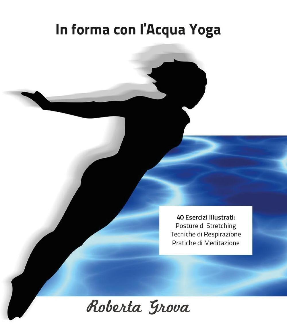 In forma con l'Acqua Yoga