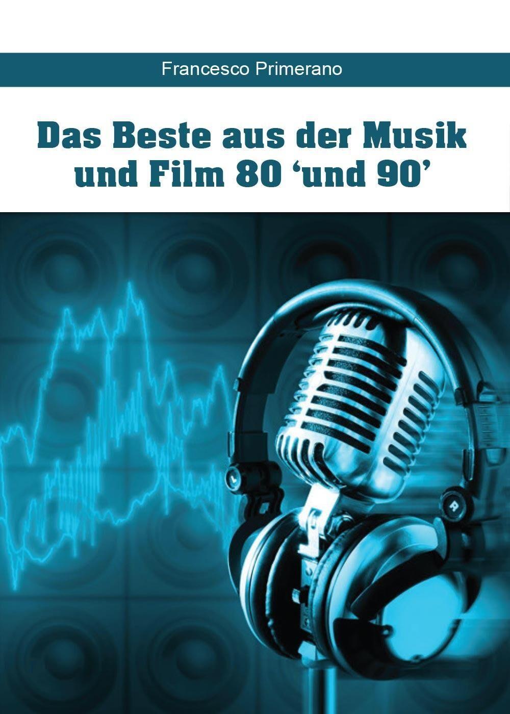 Das beste aus der musik und film 80 'und 90'