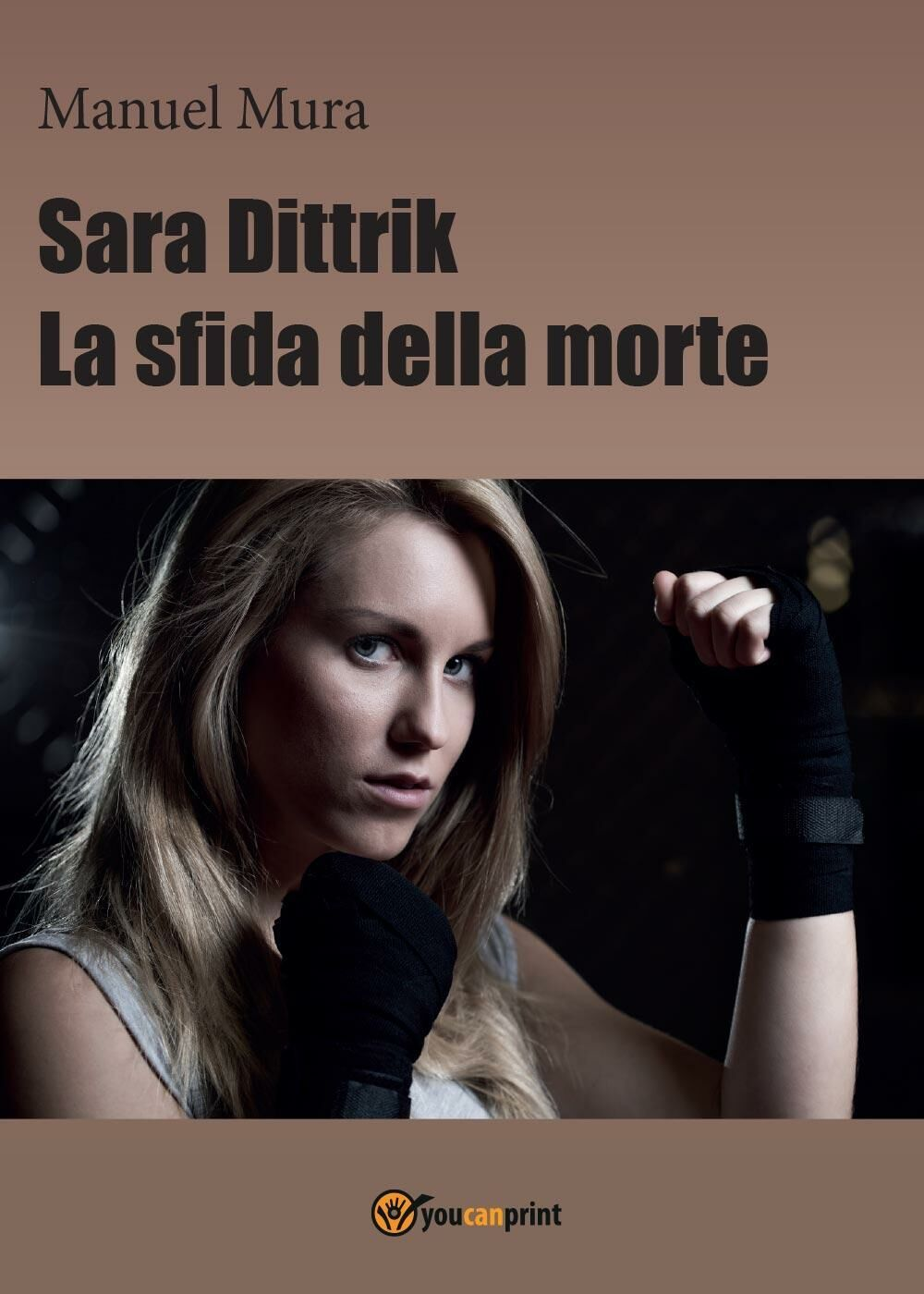 Sara Dittrik. La sfida della morte