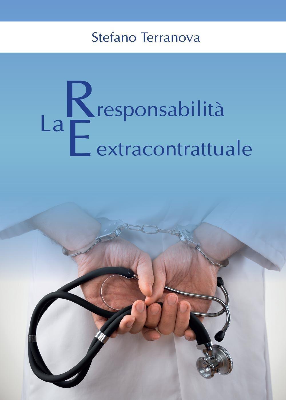 La responsabilità extracontrattuale