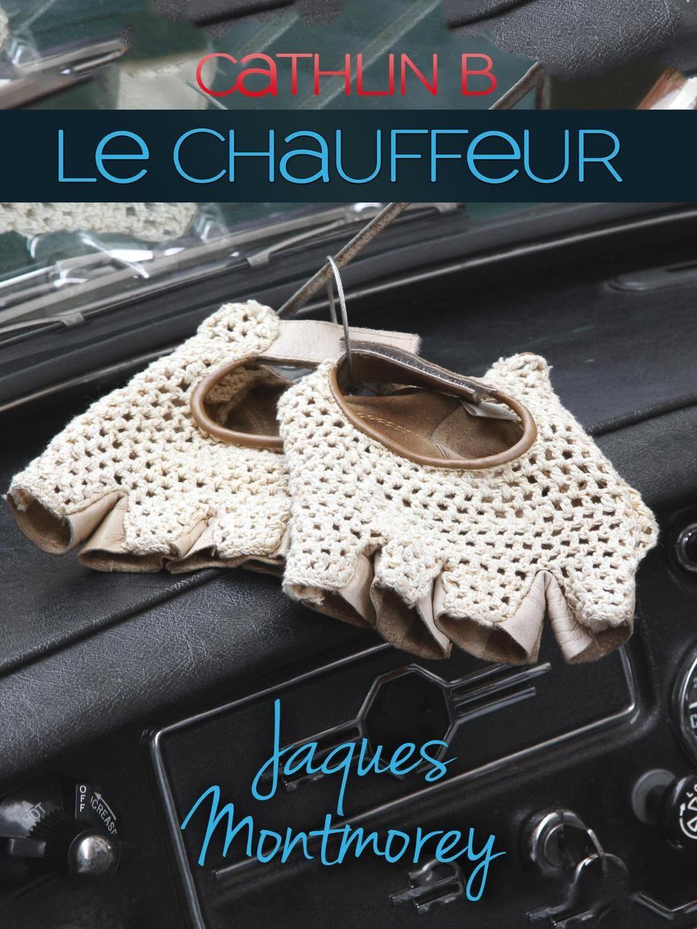 Le chauffeur 2. Jacques Montmorey
