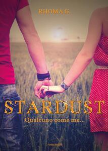 Stardust. Qualcuno come me