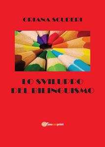 Lo sviluppo del bilinguismo