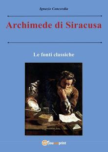 Ristorantezintonio.it Archimede di Siracusa. Le fonti classiche Image