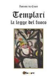 La legge del fuoco. Templari