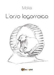 L' orso logorroico - Moka - copertina