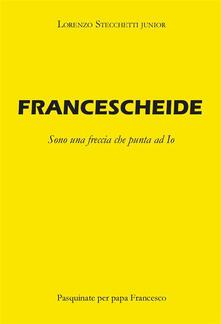 Francescheide - Lorenzo Stecchetti - ebook