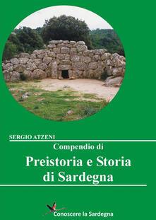 Compendio di Preistoria e Storia di Sardegna - Sergio Atzeni - ebook