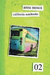 California notebooks 02. Ediz. italiana e inglese