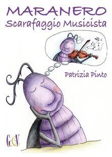 Maranero scarafaggio musicista - Patrizia Pinto - copertina