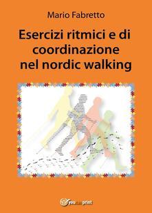 Esercizi ritmici e di coordinazione nel nordic walking
