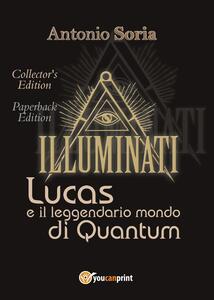 Lucas e il leggendario mondo di Quantum. Collector's edition