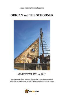 Origan and the schooner