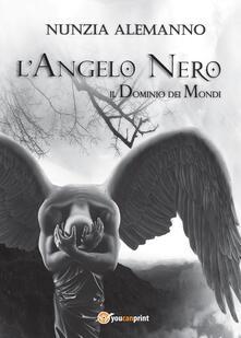 L Angelo Nero. Il dominio dei mondi.pdf