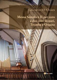 Messa semplice II per coro a due voci dispari, tromba e organo - Leonardo Di Chiara - copertina