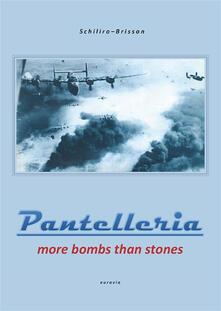 Pantelleria. More bombs than stones