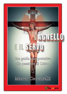 L' agnello e il servo - Marco Ceccarelli - copertina
