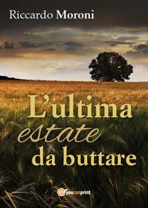 L' ultima estate da buttare