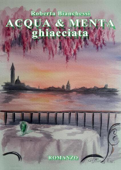 Acqua & menta ghiacciata - Roberta Bianchessi - copertina