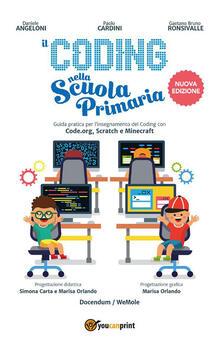 Il coding nella scuola primaria - Daniele Angeloni,Paolo Cardini,Gaetano Bruno Ronsivalle - ebook