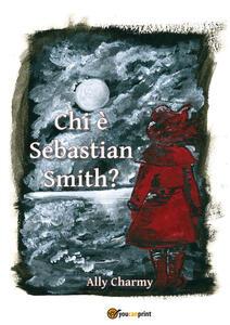 Chi è Sebastian Smith?
