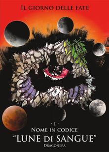 Nome in codice «Lune di Sangue».pdf