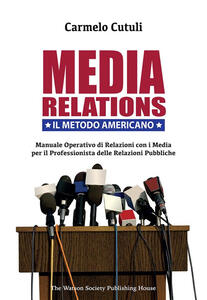 Media Relations. Il Metodo Americano - Carmelo Cutuli - ebook